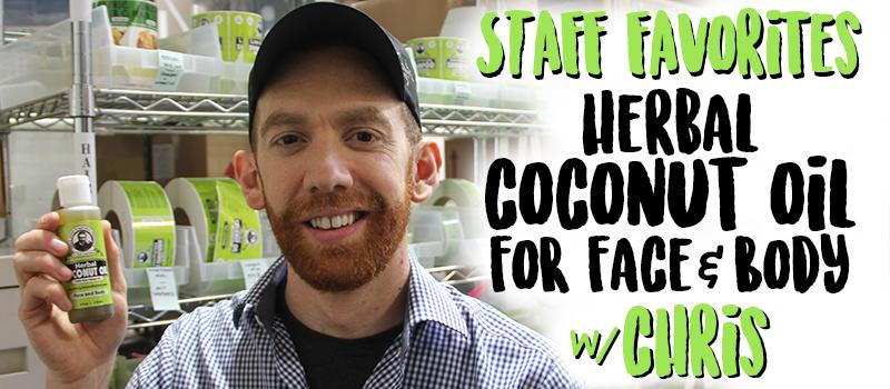 Staff Favorites: Herbal Coconut for Skin