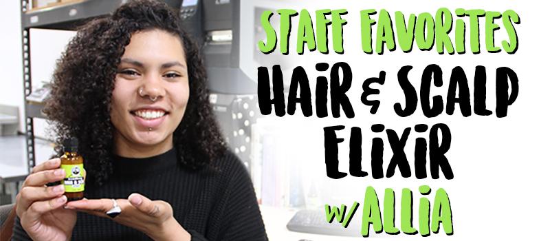Staff Favorites: Hair & Scalp Elixir