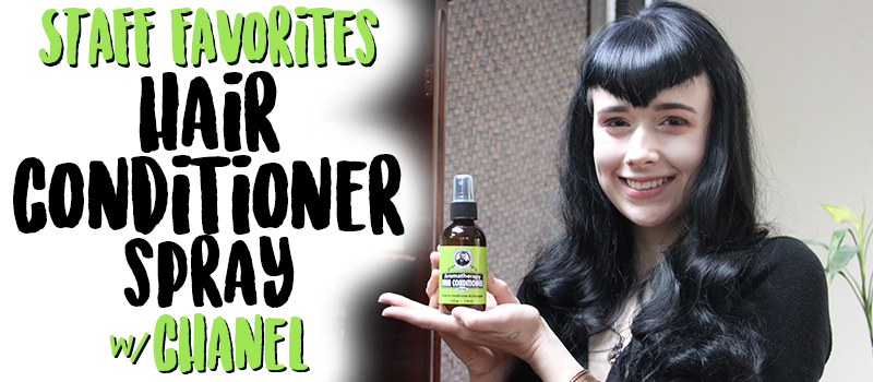Staff Favorites: Hair Conditioner Spray